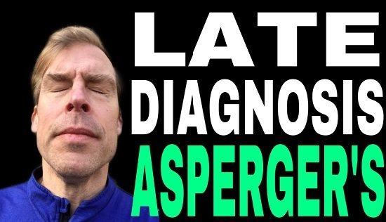Late Diagnosis of Asperger's