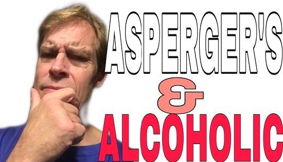 Asperger's and Alcoholism