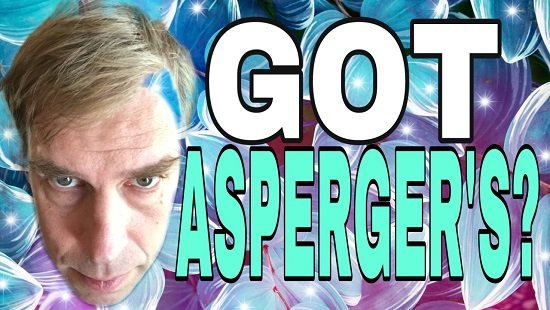 Why I Have Asperger's and Autism